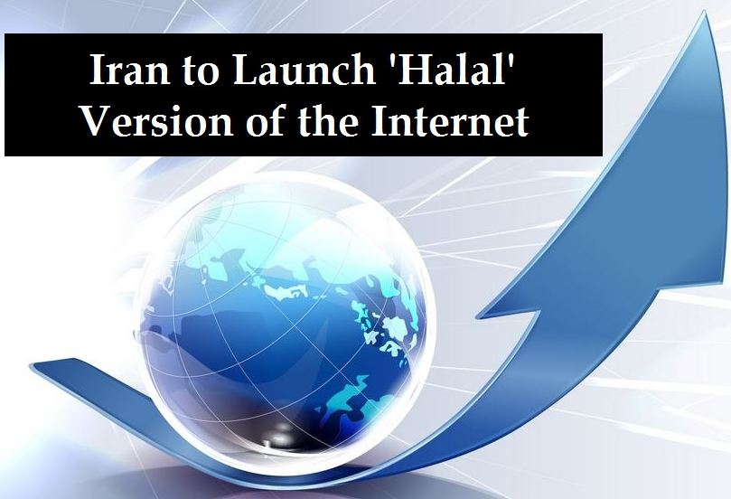 Iran to Launch 'Halal' Version of the Internet